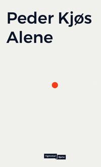 Alene; en bok om ensomhet