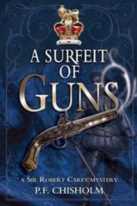 Surfeit of Guns