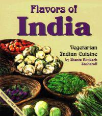 Flavors of India: Vegetarian Indian Cuisine