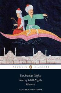 The Arabian Nights: Tales of 1001 Nights, Volume 01: Nights 1 to 294