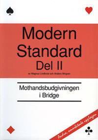 Modern standard. D. 2, Mothandsbudgivningen i bridge