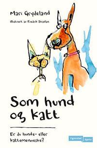 Som hund og katt - Mari Grydeland | Ridgeroadrun.org