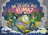 Hva er greia med klima? - Ole Mathismoen, Jenny Jordahl | Ridgeroadrun.org