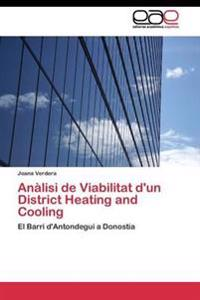 Analisi de Viabilitat D'Un District Heating and Cooling
