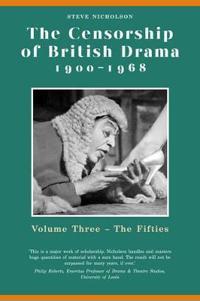 The Censorship of British Drama 1900-1968