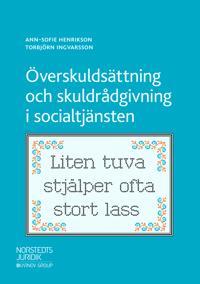 Överskuldsättning och skuldrådgivning i socialtjänsten - Ann-Sofie Henrikson, Torbjörn Ingvarsson   Laserbodysculptingpittsburgh.com