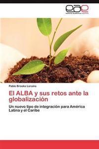El Alba y Sus Retos Ante La Globalizacion