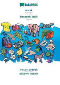 BABADADA, norsk - bosanski jezik, visuell ordbok - slikovni rjecnik - Babadada Gmbh | Ridgeroadrun.org