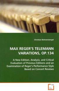 Max Reger's Telemann Variations, Op.134