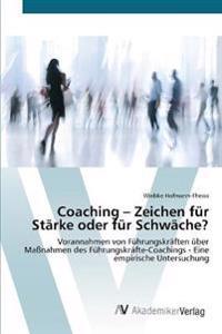 Coaching - Zeichen Fur Starke Oder Fur Schwache?