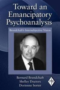 Toward an Emancipatory Psychoanalysis