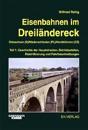 Eisenbahnen im Dreiländereck 01. Ostsachsen (D) / Niederschlesien (PL) / Nordböhmen (CZ)