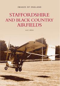 Staffordshire & Black Country Airfields