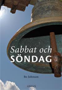 Sabbat och söndag: Söndagen som helg, högtid och glädje