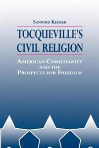 Tocqueville's Civil Religion