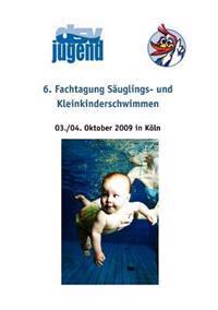 6. Fachtagung S Uglings- Und Kleinkinderschwimmen
