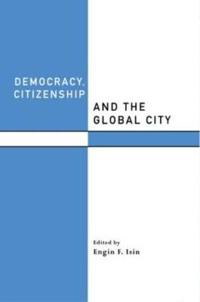 Democracy, Citienship and the Global City