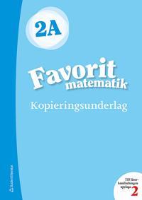 Favorit matematik 2A Kopieringsunderlag - Sirpa Haapaniemi, Sirpa Mörsky, Arto Tikkanen, Päivi Vehmas, Juha Voima, Katariina Asikainen pdf epub