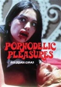 Pornodelic Pleasures: Jess Franco Cinema