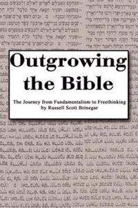 Outgrowing the Bible
