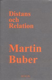 Distans och Relation : Bidrag till en Filosofisk Antropologi