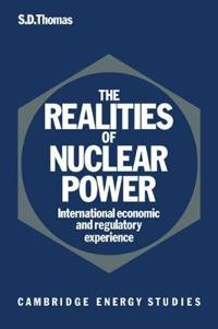 The Realities of Nuclear Power