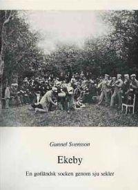 Ekeby : en gotländsk socken genom sju sekler