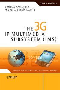 3G IP Multimedia Subsystem (IMS)