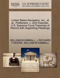 United States Navigation, Inc., et al., Petitioners, V. John Esposito. U.S. Supreme Court Transcript of Record with Supporting Pleadings