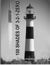 100 Shades of 3-2-1-Zero: Art Prints of Rockets (1950-2012)