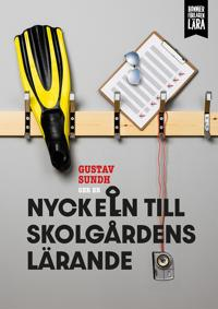 Nyckeln till skolgårdens lärande - Gustav Sundh pdf epub