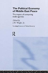 The Political Economy of Middle East Peace