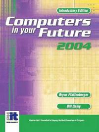 Computers In Your Future 2004, Introductory