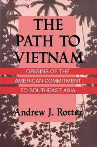 The Path to Vietnam