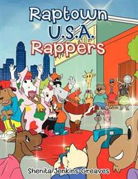 Raptown U.S.A. Rappers