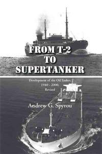 From T-2 to Supertanker