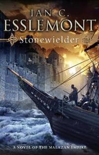 Stonewielder - epic fantasy: malazan empire