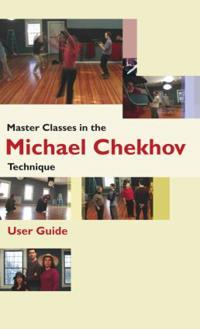 Master Classes in the Michael Chekhov Technique