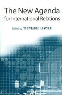 The New Agenda for International Relations
