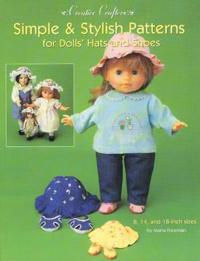 Simple & Stylish Patterns for Dolls' Hats & Shoes