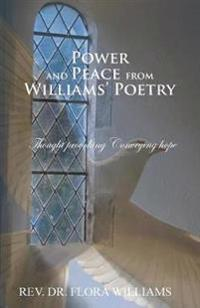 Power and Peace from Williams' Poetry