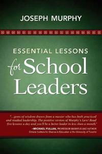 Essential Lessons for School Leaders