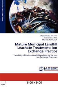 Mature Municipal Landfill Leachate Treatment