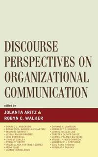 Discourse Perspectives in Organizational Communication