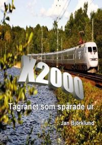 X2000 : tågrånet som spårade ur