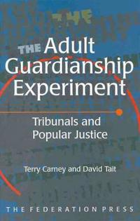 The Adult Guardianship Experiment