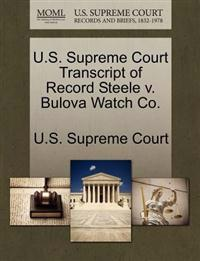 U.S. Supreme Court Transcript of Record Steele V. Bulova Watch Co.