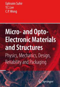 Micro- And Opto-Electronic Materials And Structures