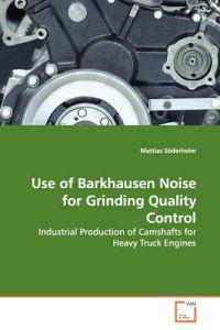 Use of Barkhausen Noise for Grinding Quality Control