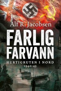 Farlig farvann - Alf R. Jacobsen | Ridgeroadrun.org